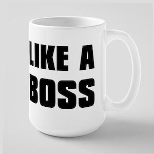 Like A Boss [bold] Large Mug